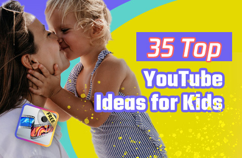 YouTube Ideas for Kids